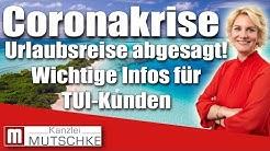 Coronakrise: TUI-Urlaubsreise abgesagt. Wichtige Infos für Reisende.
