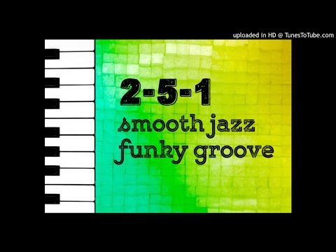 2-5-1 Smooth Jazz Funky Groove (Amin Play Along)