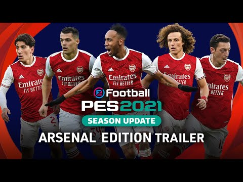 eFootball PES 2021 SEASON UPDATE x Arsenal - Club Edition Trailer