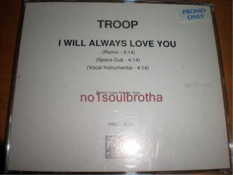 """Troop """"I Will Always Love You"""" (Space Dub / Quiet Storm Version)"""