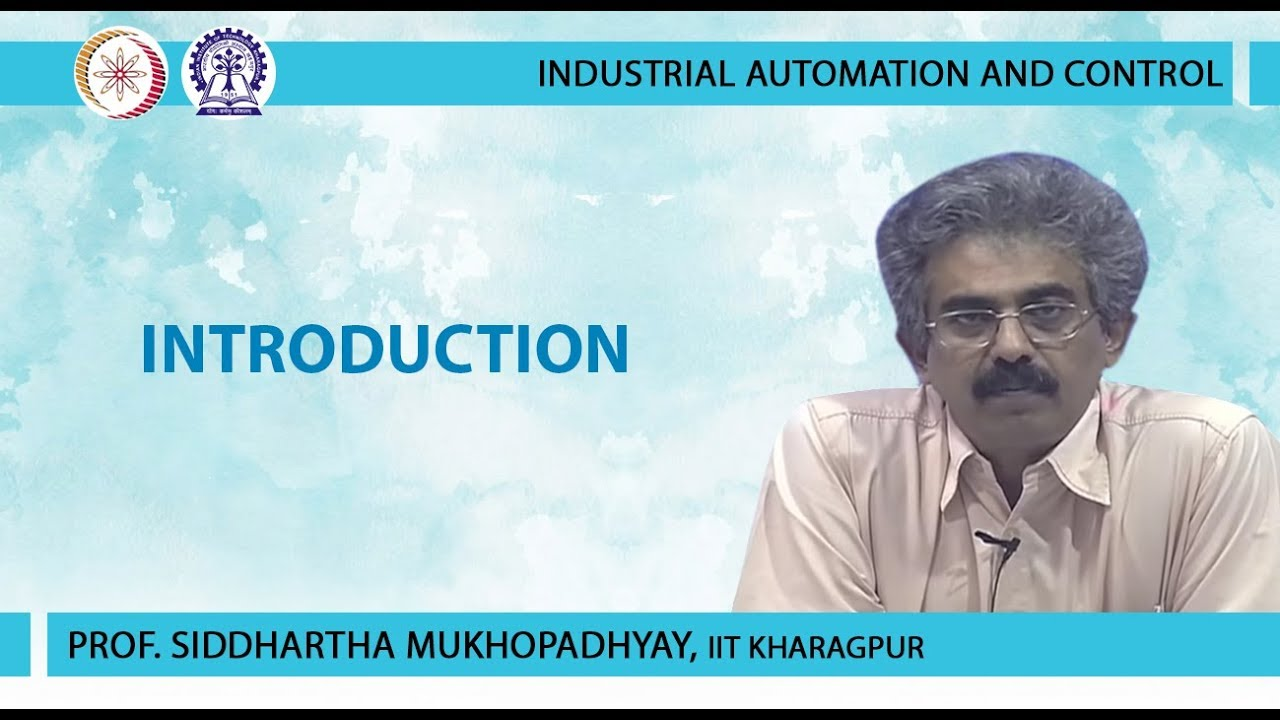 NPTEL :: Electrical Engineering - NOC:Industrial Automation
