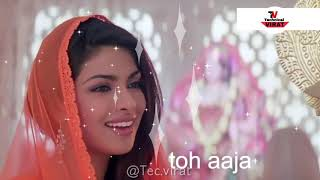 Aaja Aaja Piya Ab Toh Aaja-whatsapp status 💕