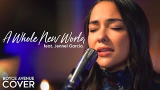 A Whole New World - ZAYN, Zhavia, Mena, Naomi Scott (Aladdin)(Boyce Avenue ft. Jennel Garcia cover)