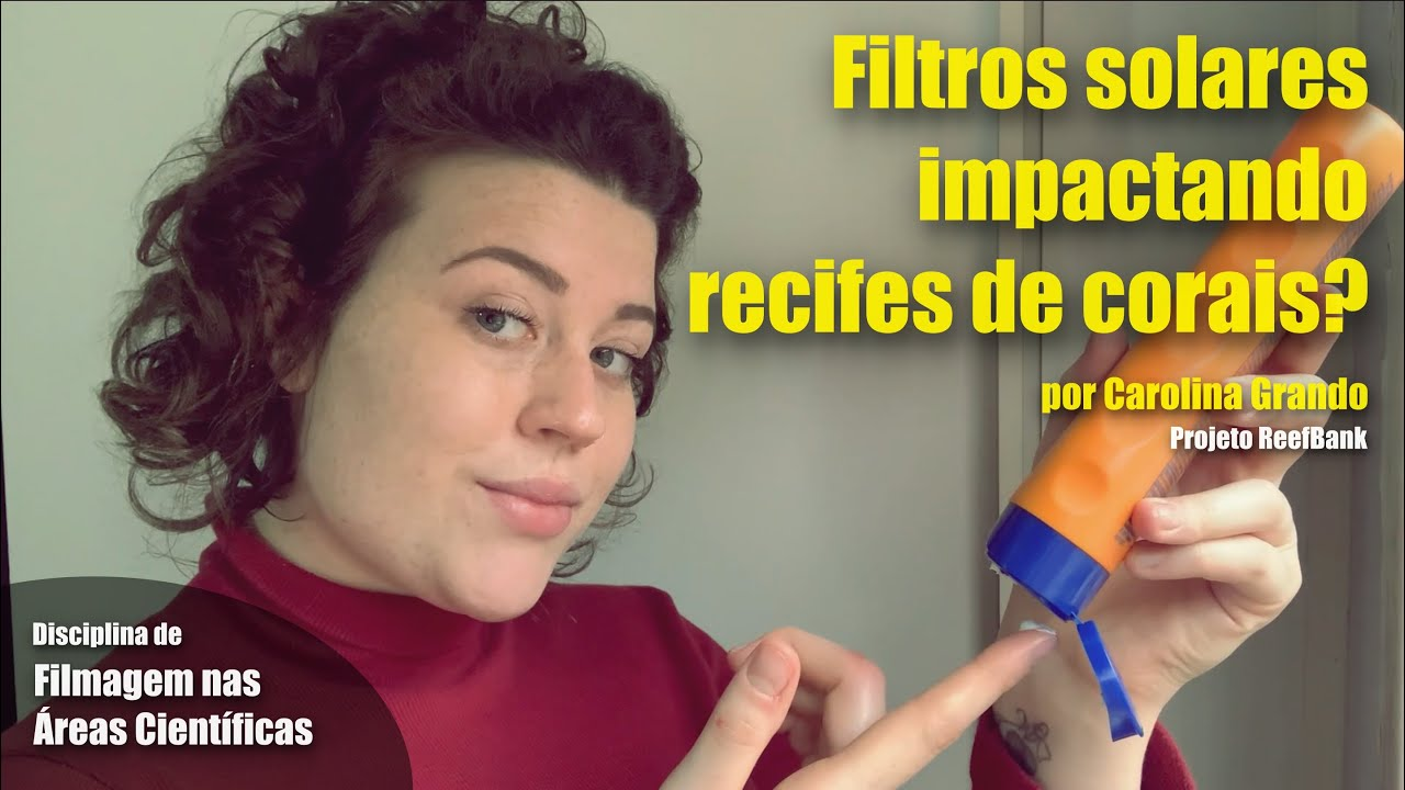 Filtros Solares Impactando Recifes de Corais?