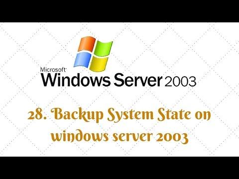 28. Backup System State On Windows Server 2003 | Win Server 2003 Backup System State