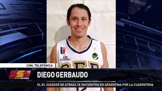 El ex Atenas Diego Gerbaudo cumple con la cuarentena en argentina