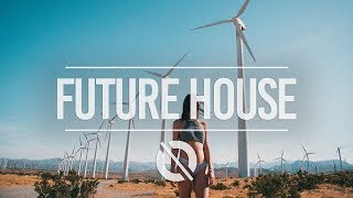 New Future House & Future Bounce Mix 2017