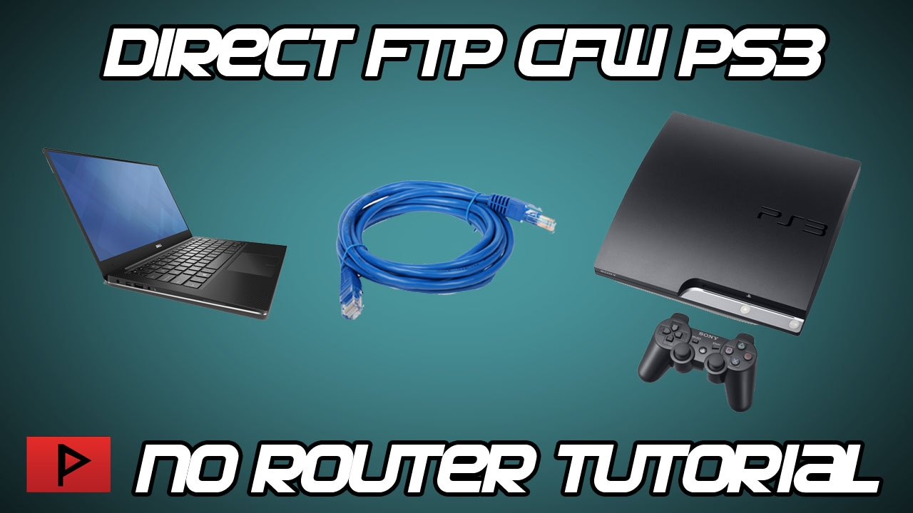 How To] Direct FTP Connect To CFW PS3 Tutorial (No Router) - YouTube