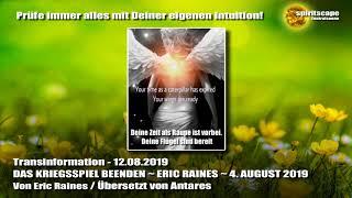 DAS KRIEGSSPIEL BEENDEN ~ ERIC RAINES ~ 4. AUGUST 2019 - Transinformation.net
