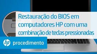 Restauração do BIOS em computadores HP com uma combinação de teclas pressionadas