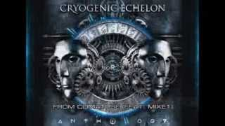 Cryogenic Echelon - From Comatose (Feat. MiXE1)