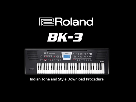 Roland BK-3 Indian Tones and Styles Download Procedure