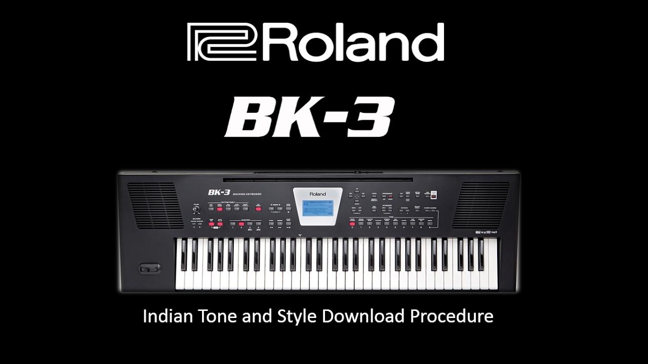 Roland BK-3 Indian Tones and Styles Download Procedure