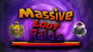 Awesome Clash of Clans Raids - Some of the biggest loot in CoC History - 2015