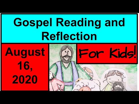 Gospel Reading and Reflection for Kids - August 16, 2020 - Matthew 15:21-28