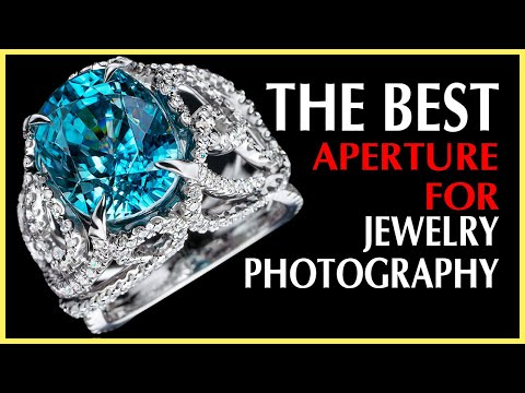 What aperture is the best for jewelry photography and why: science of the diffraction