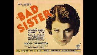 The Bad Sister (1931)   Bette Davis  Humphrey Bogart