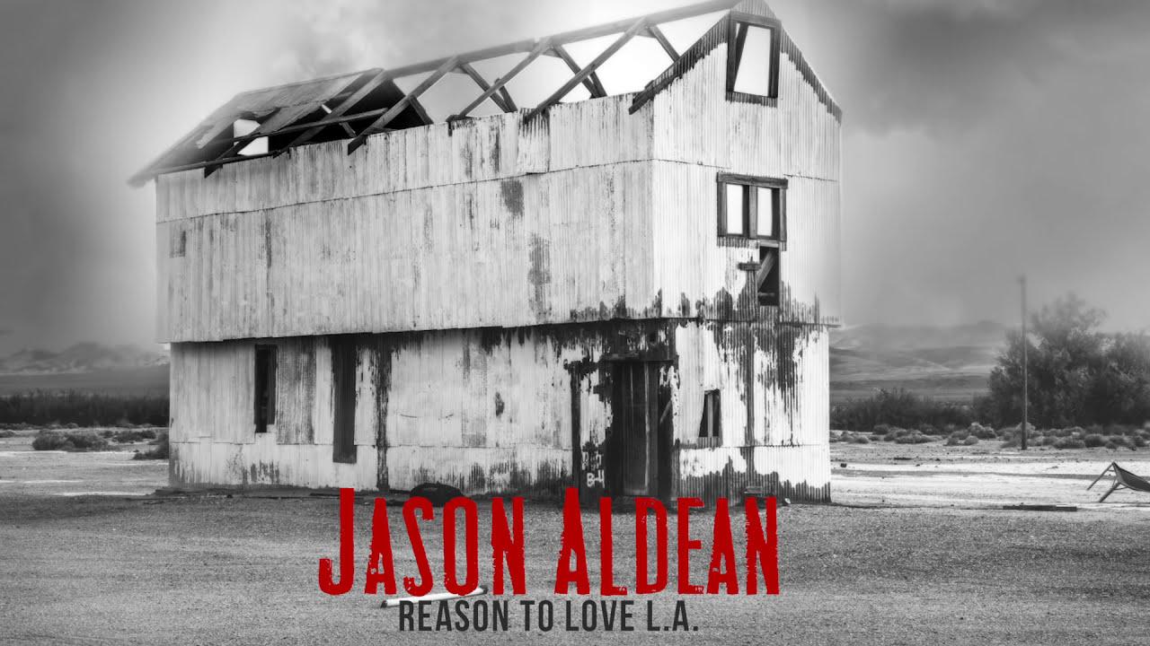 jason-aldean-reason-to-love-la-audio-jasonaldeanvevo