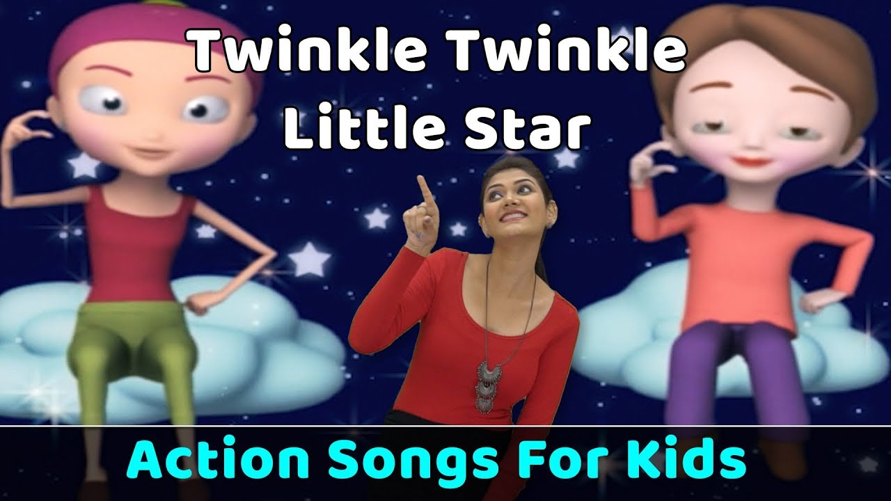 Twinkle Twinkle Little Star Poem Action Songs For Kids Nursery Rhymes With Actions Baby Rhymes Youtube