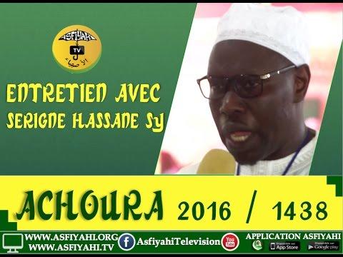 Achoura 2016 - Entretien Avec Serigne Hassane Sy de la Dahira Mouqtafina - Asfiyahi Television