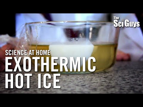 The Sci Guys: Science At Home - SE1 - EP7: Hot Ice - Exothermic Reactions And Supercooled Solutions
