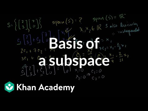 Basis of a subspace  Vectors and spaces  Linear Algebra  Khan Academy