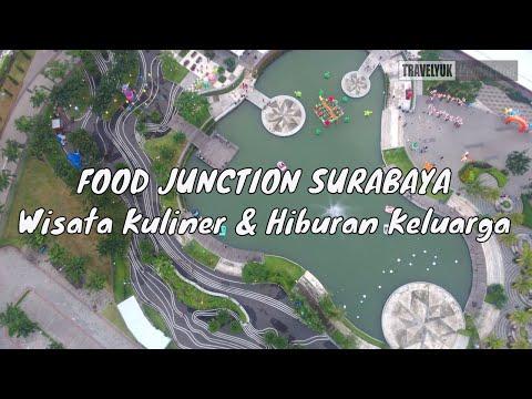 pesona-food-junction-di-surabaya-barat---tempat-kuliner-dan-hiburan-keluarga