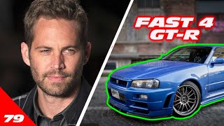 The Fast 4 Skyline GT-R