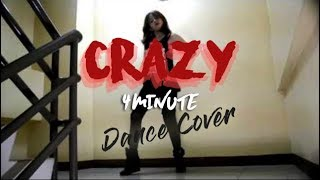 [DANCE COVER] 4Minute - ?? (Crazy) Dance Cover by Ella Cruz MP3