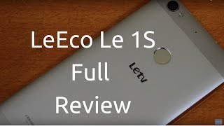 LeEco Le 1s Review Videos