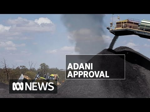 Adani Coal Mine Passes Final Environmental Approval | ABC News