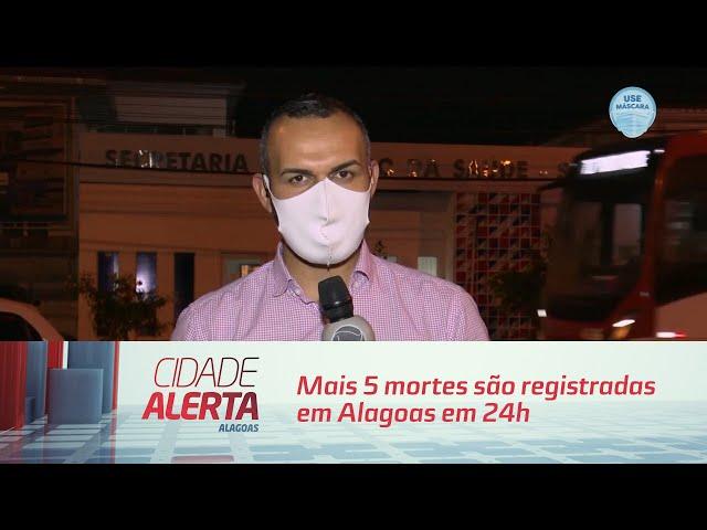 Coronavírus: Mais 5 mortes são registradas em Alagoas em 24h