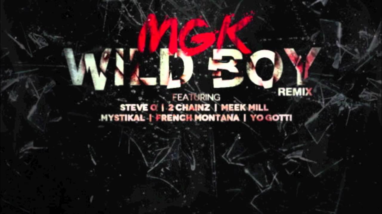 Machine Gun Kelly - Wild Boy (Remix) Feat. 2 Chainz, Meek