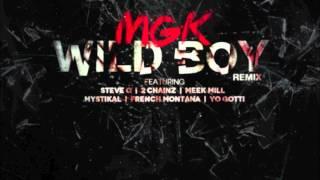 machine gun kelly mgk feat 2 chainz meek mill mystikal steve o wild boy remix