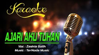 Gambar cover Karaoke Lagu AJARI AKU TUHAN   Zaskia Gotik