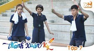 THANH XUÂN KÝ - Phim Romcom | Tập 7 Full: Sức ép trước kỳ thi