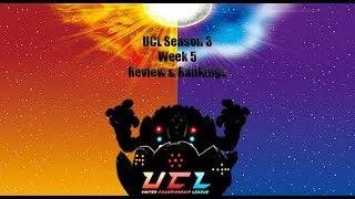 UCL Season 3 Week 5 Results and Rankings