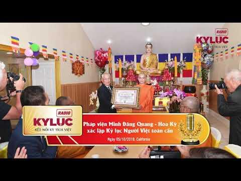 KylucRadio.vn| Pháp Viện Minh Đăng Quang - Hoa Kỳ nhận bằng xác lập Kỷ lục Người Việt toàn cầu