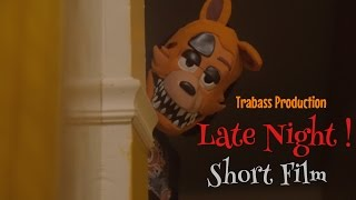 Late Night  Short Film  Trabass Production