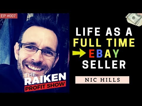 Life As A Full Time eBay Seller With Nic Hills