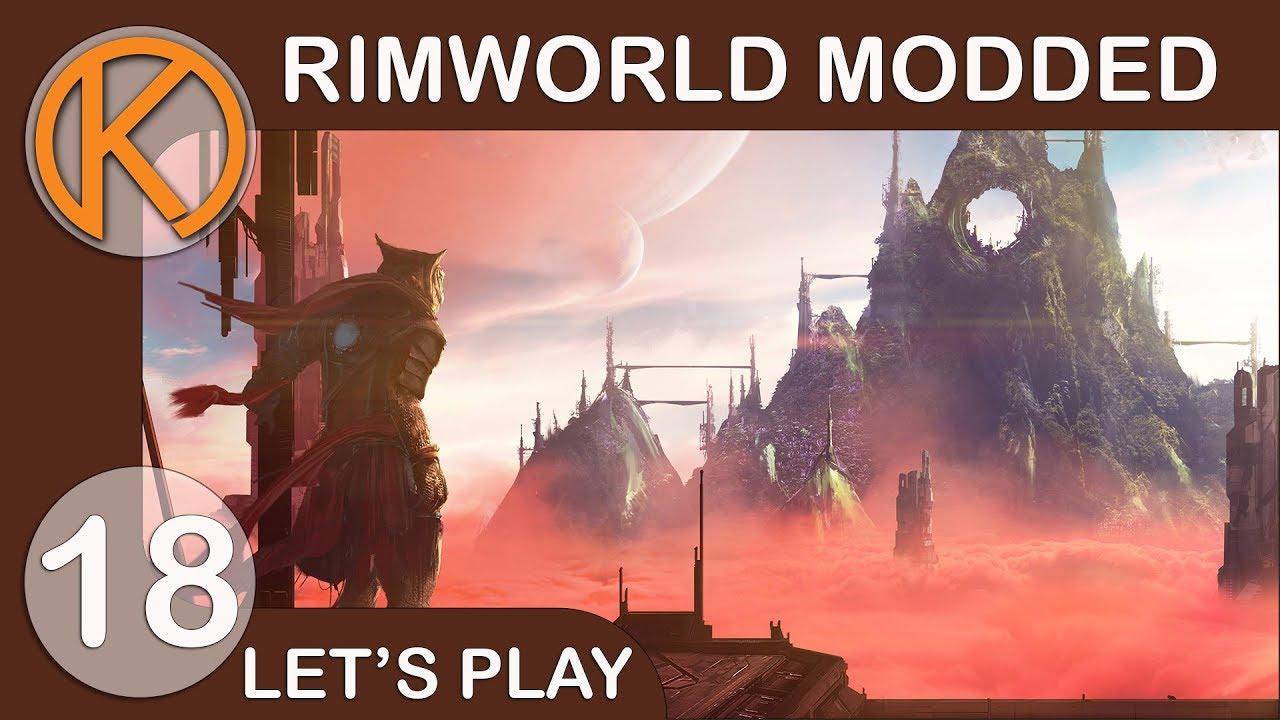 RimWorld 1 0 Modded | PRISTINE RUINS AGAIN - Ep  18 | Let's Play RimWorld  Gameplay