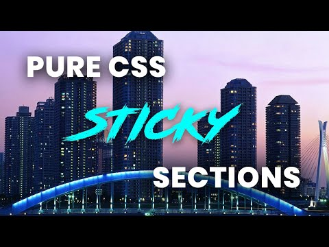 Pure CSS Sticky Sections | Html and CSS Scrolling Effects ...