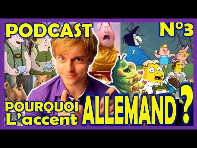 Pourquoi l'accent allemand ? - SIMPLE PODCAST - Shrek, Les Simpson, 1001 Pattes... - Pod n°3