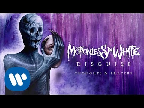 Thoughts & Prayers - Motionless In White - LETRAS MUS BR