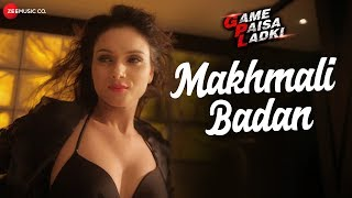 Makhmali Badan (Full Song) | Game Paisa Ladki