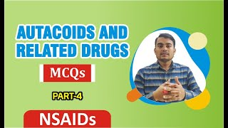 PART- 4 | AUTACOIDS AND RELATED DRUGS DRUGS MCQs WITH EXPLANATION