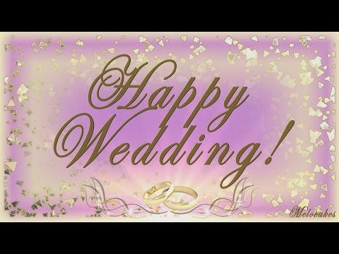 👰 🤵Happy Wedding Greeting 2018!!!👰 🤵Video Greeting Cards