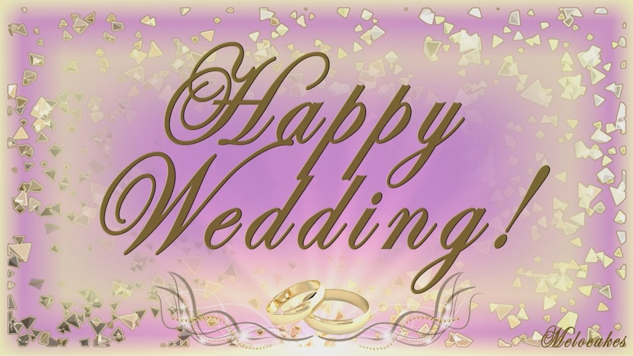 Happy Wedding Greeting 2018 Video Greeting Cards Youtube