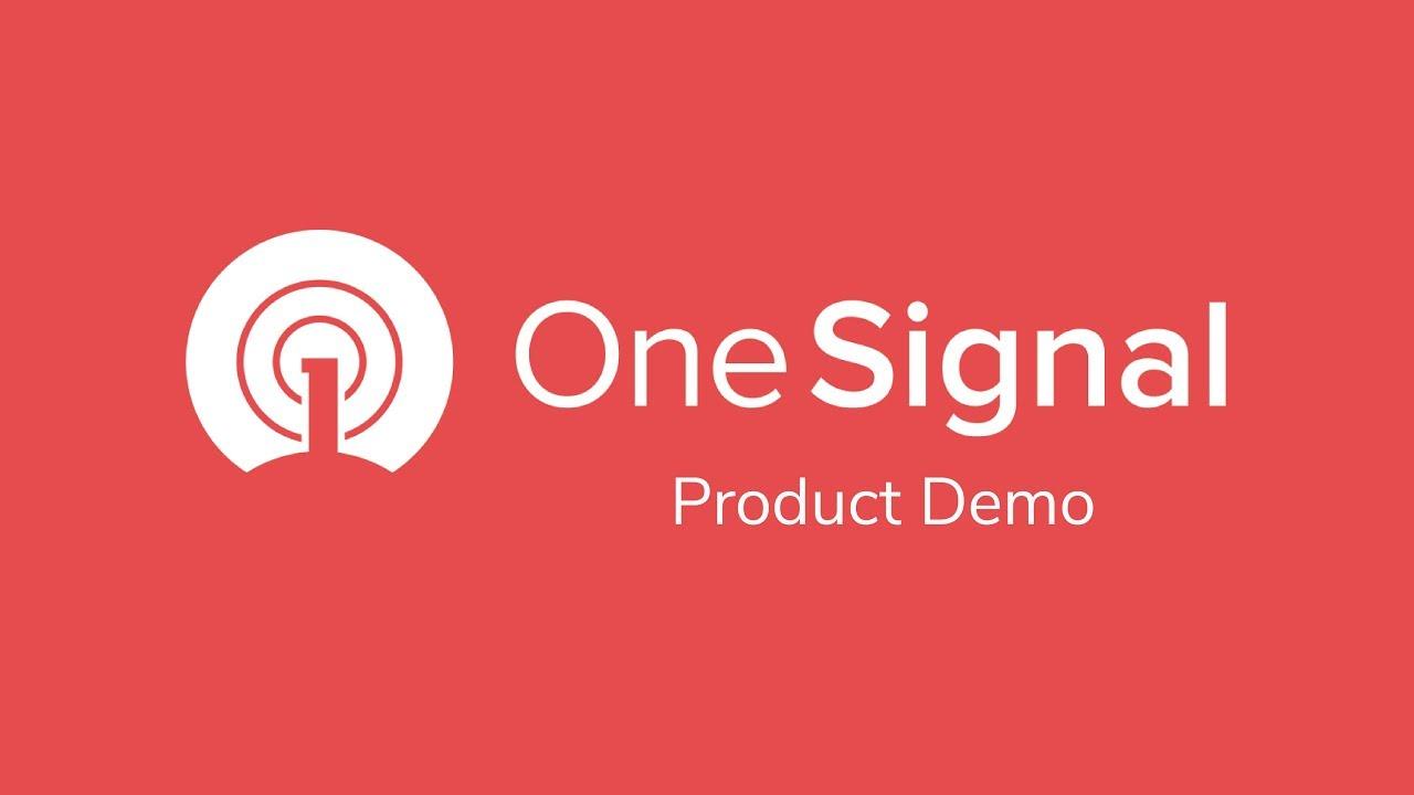 OneSignal Product Demo