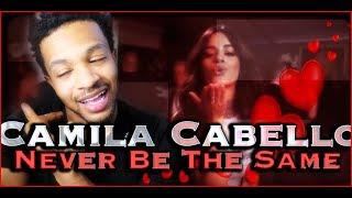Camila Kisses Me!  Camila Cabello - Never Be The Same REACTION